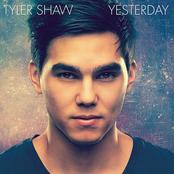 Tyler Shaw: Yesterday
