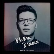 Kevin Garrett: Mellow Drama