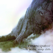 Emancipator: safe in the steep cliffs
