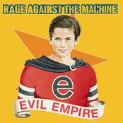 Rage Against The Machine: Evil Empire