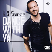 Drew Baldridge: Dance With Ya - EP