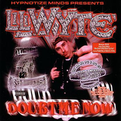 Lil Wyte: Doubt Me Now Dragged and Chopped
