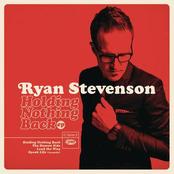 Ryan Stevenson: Holding Nothing Back EP
