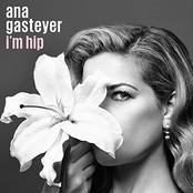Ana Gasteyer: I'm Hip