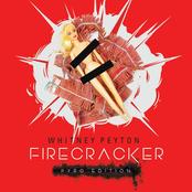 Whitney Peyton: Firecracker (Pyro Edition)