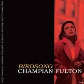 Champian Fulton: Birdsong
