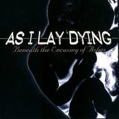 As I Lay Dying: Beneath the Encasing of Ashes