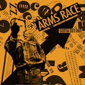 Arms Race: Gotta Get Out