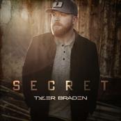 Tyler Braden: Secret