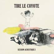 Tire Le Coyote: Session acoustique 1