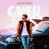 Adrian Marcel: GMFU