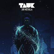Tauk: Sir Nebula