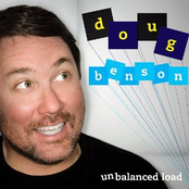Doug Benson: Unbalanced Load
