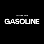 Dave Monks: Gasoline