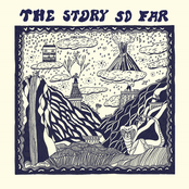 The Story So Far: The Story So Far