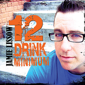 Jamie Lissow: 12 Drink Minimum