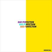 Housecall: Bad Perfection - EP