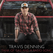 Travis Denning: Tank Of Gas And A Radio Song