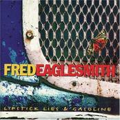 Fred Eaglesmith: Lipstick Lies & Gasoline