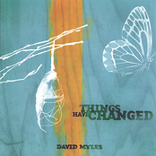 David Myles: Things Have Changed