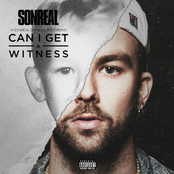 Sonreal: Can I Get A Witness
