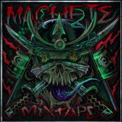 Machete Mixtape