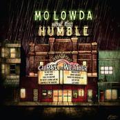 Mo Lowda & The Humble: Curse the Weather