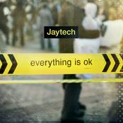 Jaytech: Everything Is OK