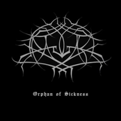Orphan Of Sickness EP