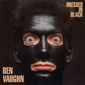Ben Vaughn: Dressed In Black