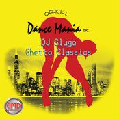 DJ Slugo: Dance Mania Ghetto Classics Vol. 1