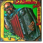 CJ Chenier: The Big Squeeze