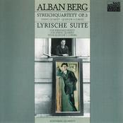 Alban Berg: String Quartet / Lyric Suite