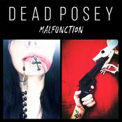 Dead Posey: Malfunction