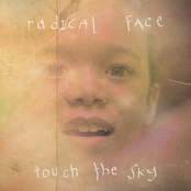 Radical Face: Touch The Sky