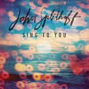 John Splithoff: Sing to You