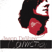 Jason DeVore: Conviction (The Smoke House Sessions)