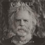 Bob Weir: Blue Mountain