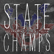 State Champs: Apparently, I'm Nothing