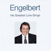 Engelbert Humperdinck: His Greatest Love Songs