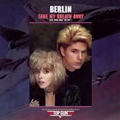 Berlin: Take My Breath Away