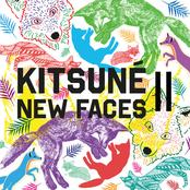Kitsune New Faces (Volume II)