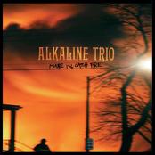 Alkaline Trio: Maybe I'll Catch Fire
