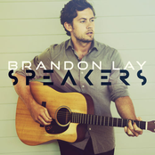 Brandon Lay: Speakers