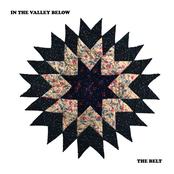In The Valley Below: The Belt
