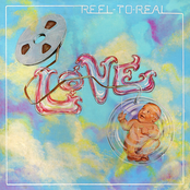 Love: Reel To Real
