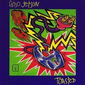Fatso Jetson: Toasted