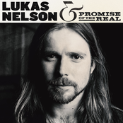 Promise Of The Real: Lukas Nelson & Promise Of The Real