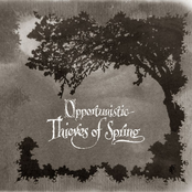 Opportunistic Thieves of Spring