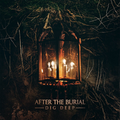 After The Burial: Dig Deep